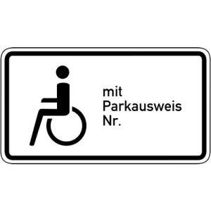 Nur Schwerbehinderte mit Parkausweis Nr. ... VZ 1044-11