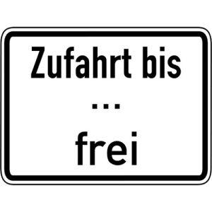 Zusatzzeichen Zufahrt bis ... Frei Zusatzschild VZ 1028-33