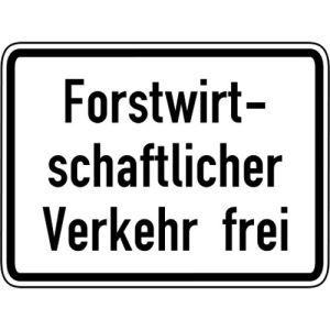 Forstwirtschaftlicher Verkehr frei Zusatzschild VZ 1026-37