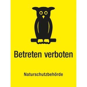 Betreten verboten - Naturschutzbehörde