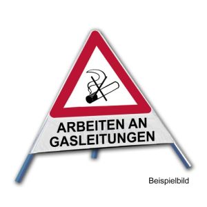 Faltsignal - Rauchverbot mit Text: ARBEITEN AN GASLEITUNGEN