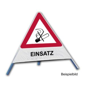 Faltsignal - Rauchverbot mit Text: EINSATZ