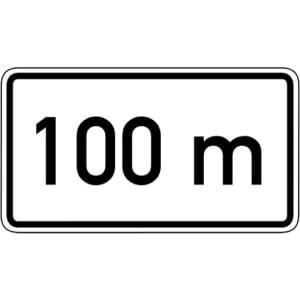 Zusatzschild In 100 m Zusatzzeichen mit VZ 1004-30