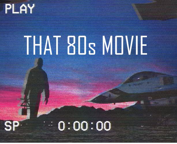 That 80s Movie Soundtrack - 2