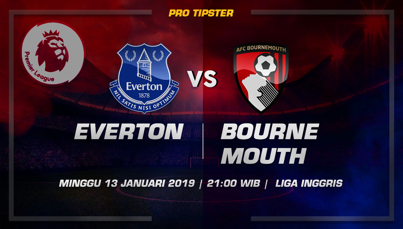 Prediksi Taruhan Bola Everton vs Bournemouth 13 Januari 2019