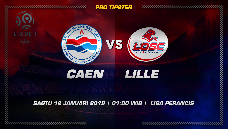 Prediksi Taruhan Bola Caen VS Lille 12 Januari 2019