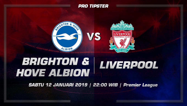 Prediksi Taruhan Bola Brighton Vs Liverpool 12 Januari 2019
