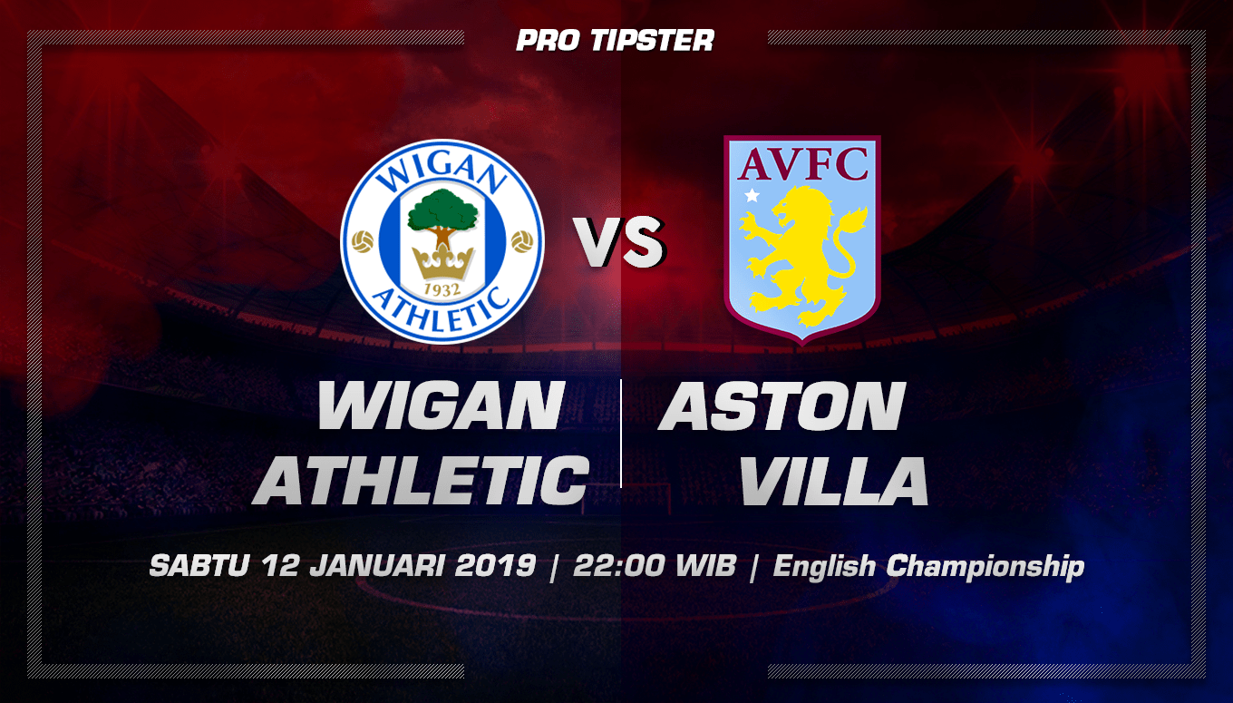 Prediksi Taruhan Bola Wigan Athletic Vs Aston Villa 12 Januari 2019