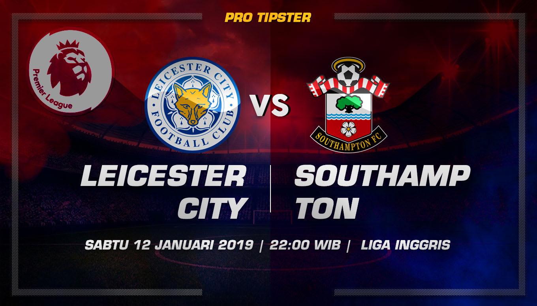 Prediksi Taruhan Bola Leicester VS Southampton 12 Januari 2019