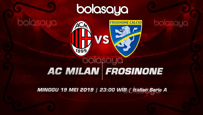 Prediksi Taruhan Bola AC Milan Vs Frosinone 19 Mei 2019