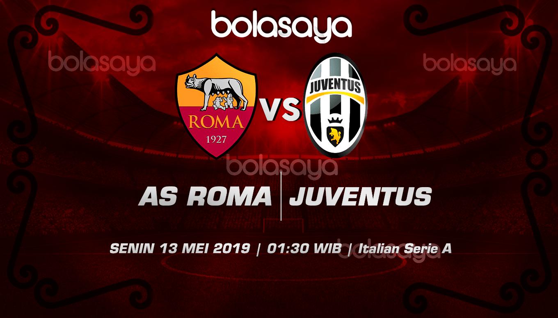 Prediksi Taruhan Bola AS Roma vs Juventus 13 Mei 2019