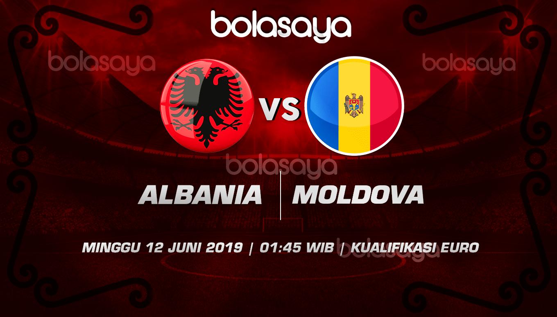 Prediksi Taruhan Bola Albania vs Moldova 12 Juni 2019