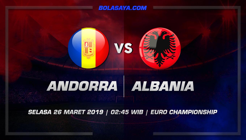 Prediksi Taruhan Bola Andorra vs Albania 26 Maret 2019