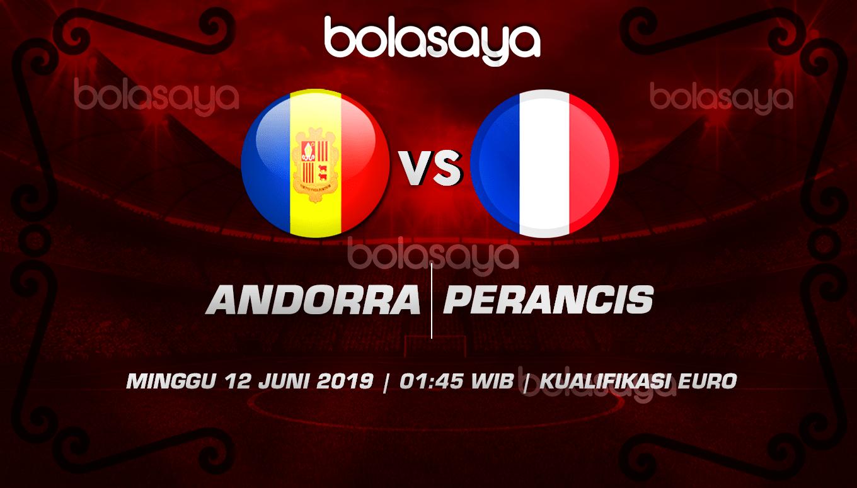 Prediksi Taruhan Bola Andorra vs Perancis 12 Juni 2019