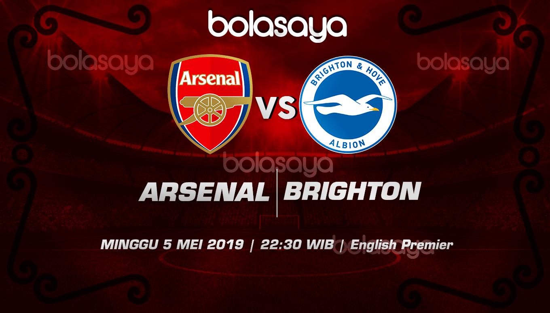 Prediksi Taruhan Bola Arsenal vs Brighton 5 Mei 2019
