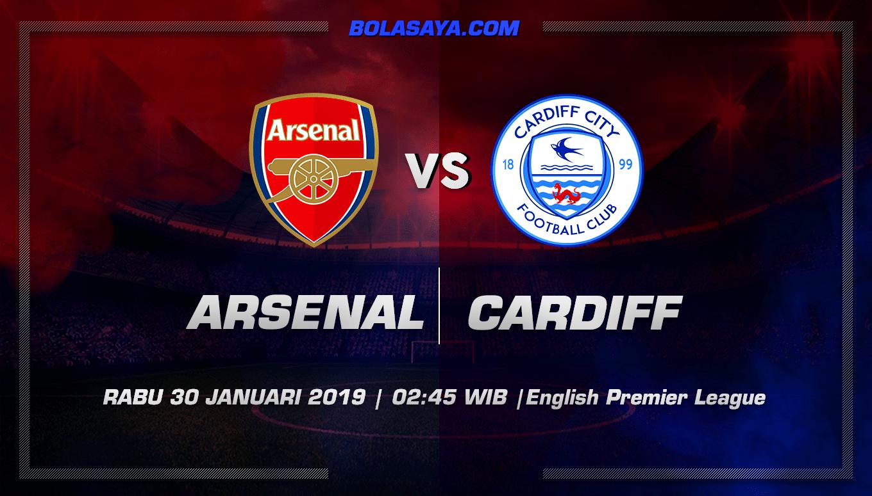 Prediksi Taruhan Bola Arsenal vs Cardiff 30 Januari 2019