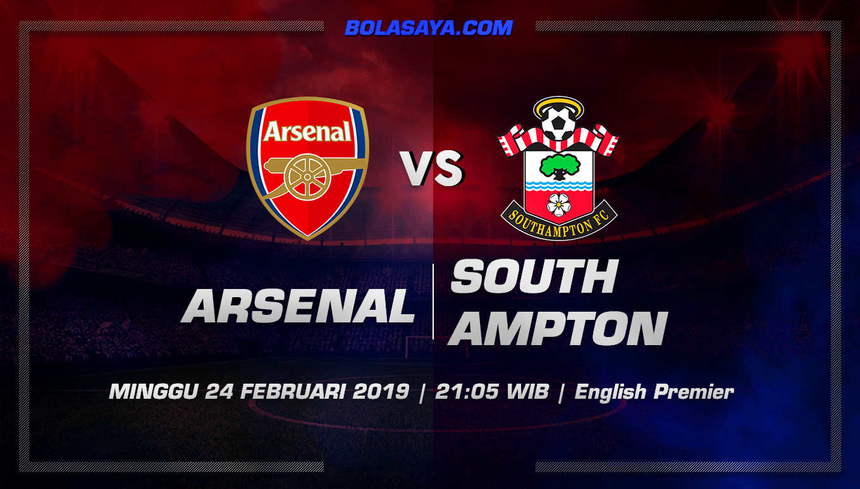 Prediksi Taruhan Bola Arsenal vs Southampton 24 Februari 2019