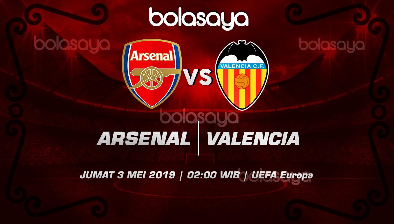 Prediksi Taruhan Bola Arsenal vs Valencia 3 Mei 2019