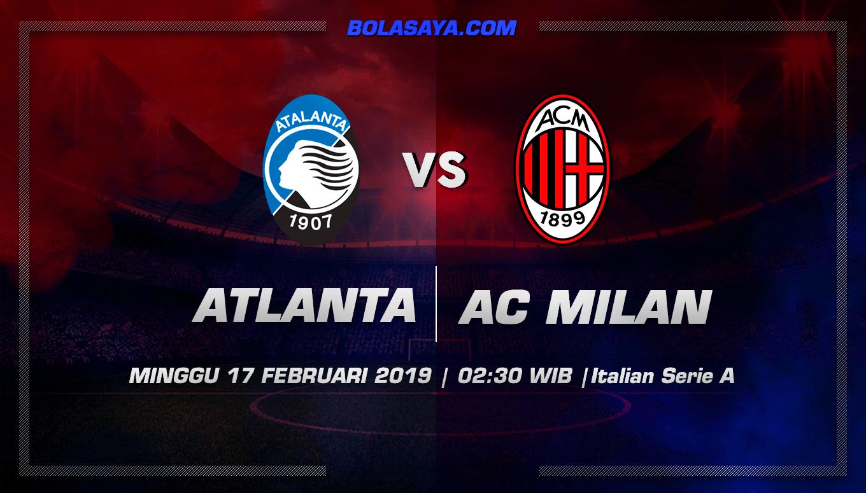 Prediksi Taruhan Bola Atalanta vs AC Milan 17 Februari 2019