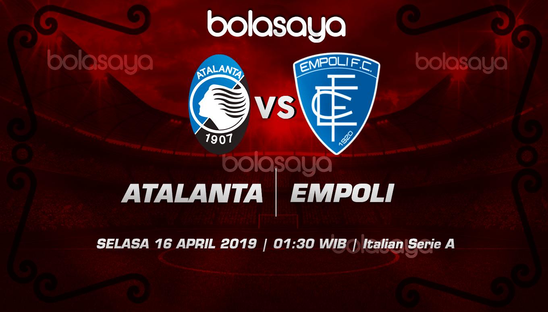 Prediksi Taruhan Bola Atalanta vs Empoli 16 April 2019