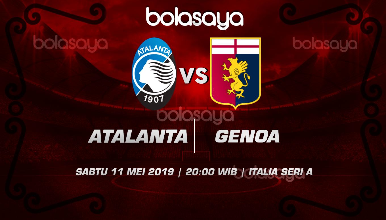 Prediksi Taruhan Bola Atalanta Vs Genoa 11 Mei 2019