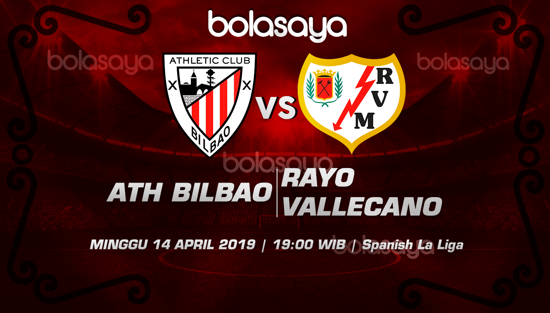 Prediksi Taruhan Bola Ath. Bilbao vs Rayo Vallecano 14 April 2019