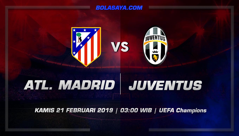 Prediksi Taruhan Bola Atl. Madrid vs Juventus 21 Februari 2019