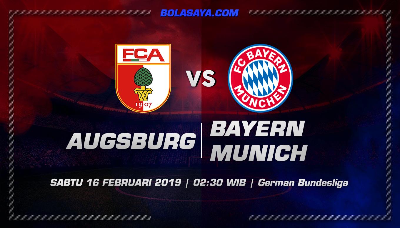 Prediksi Taruhan Bola Augsburg vs Bayern Munchen 16 Februari 2019