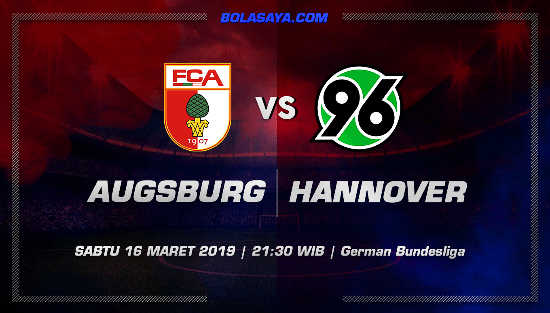 Prediksi Taruhan Bola Augsburg vs Hannover 16 Maret 2019