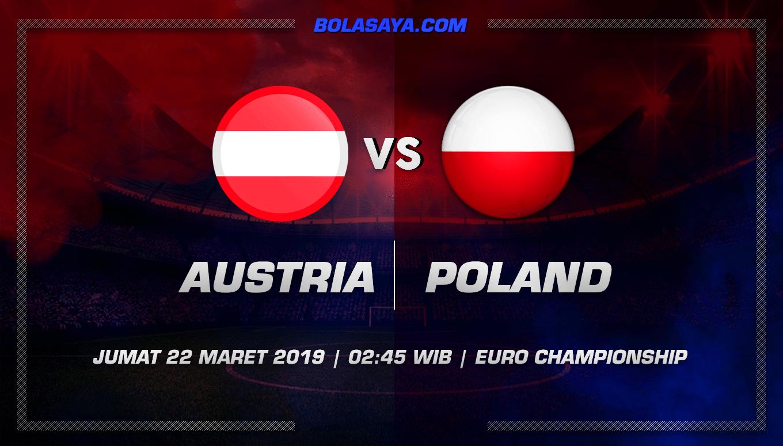Prediksi Taruhan Bola Austria vs Poland 22 Maret 2019