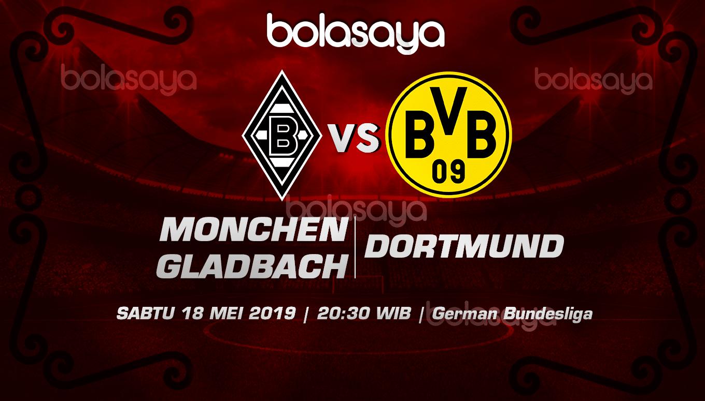 Prediksi Taruhan Bola B. Monchengladbach vs Dortmunt 18 Mei 2019