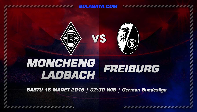Prediksi Taruhan Bola B.Monchengladbach vs Freiburg 16 Maret 2019