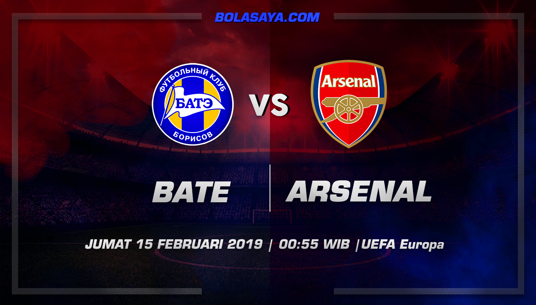 Prediksi Taruhan Bola BATE Borisov vs Arsenal 15 Februari 2019