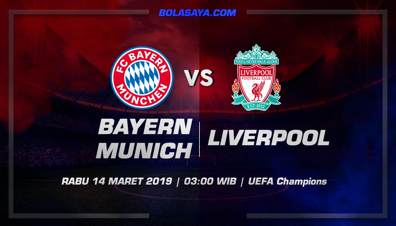 Prediksi Taruhan Bola Bayern Munchen vs Liverpool 14 Maret 2019