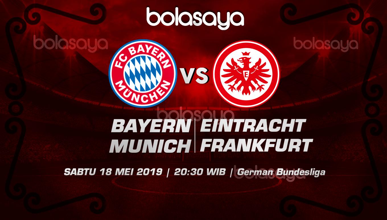Prediksi Taruhan Bola Bayern Munich vs Eintracht Frankfurt 18 Mei 2019