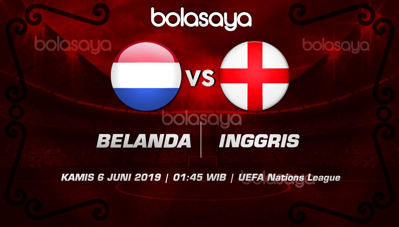 Prediksi Taruhan Bola Belanda vs Inggris 6 Juni 2019