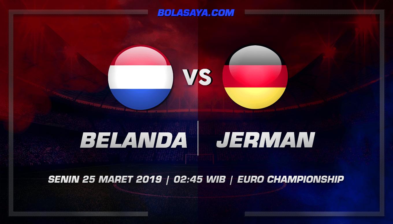 Prediksi Taruhan Bola Belanda vs Jerman 25 Maret 2019
