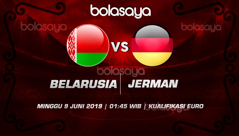 Prediksi Taruhan Bola Belarusia vs Jerman 9 Juni 2019
