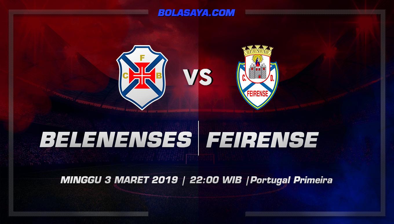 Prediksi Taruhan Bola Belenenses vs Feirense 3 Maret 2019