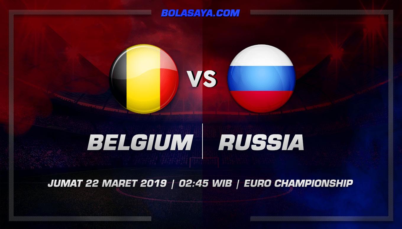 Prediksi Taruhan Bola Belgium vs Russia 22 Maret 2019