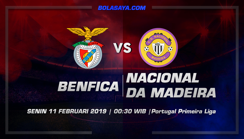 Prediksi Taruhan Bola Benfica vs Nacional da Madeira 11 Februari 2019