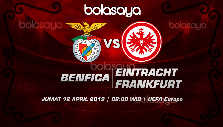 Prediksi Taruhan Bola Benfica vs Frankfurt 12 April 2019