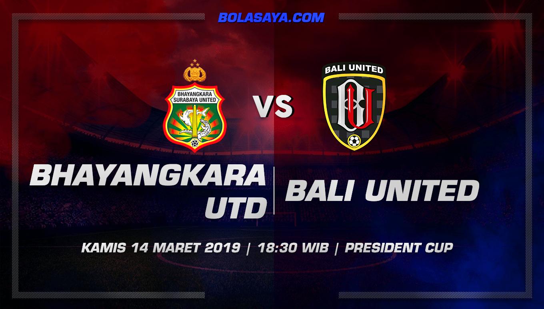 Prediksi Taruhan Bola Bhayangkara Utd vs Bali United 14 Maret 2019