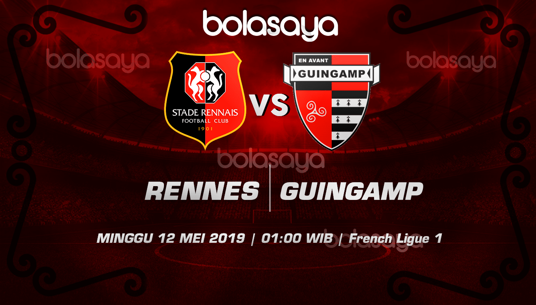 Prediksi Taruhan Bola Rennes vs Guingamp 12 Mei 2019