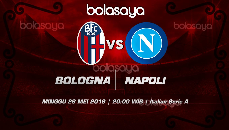 Prediksi Taruhan Bola Bologna Vs Napoli 26 Mei 2019