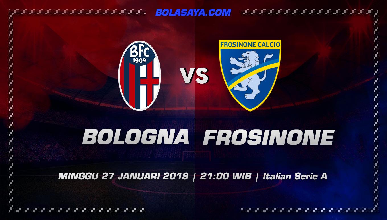 Prediksi Taruhan Bola Bologna vs Frosinone 27 Januari 2019