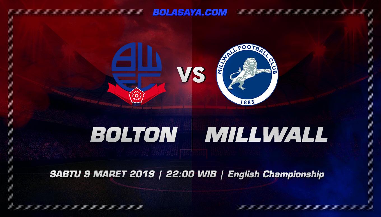 Prediksi Taruhan Bola Bolton vs Millwall 9 Maret 2019