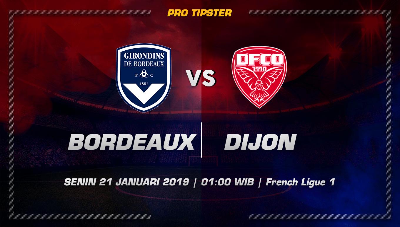 Prediksi Taruhan Bola Girondins Bordeaux vs Dijon FCO 21 Januari 2019