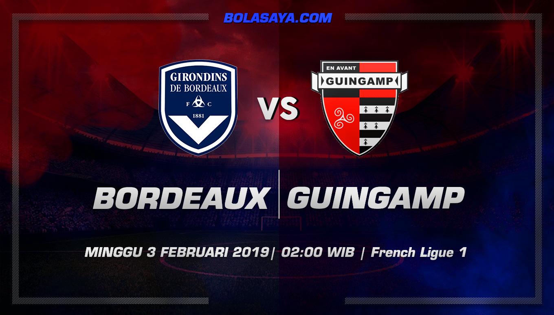 Prediksi Taruhan Bola Bordeaux vs Guingamp 3 Februari 2019