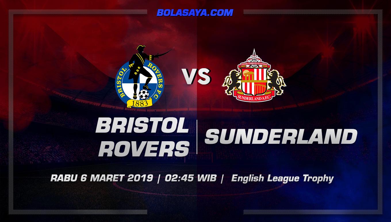 Prediksi Taruhan Bola Bristol Rovers vs Sunderland 6 Maret 2019